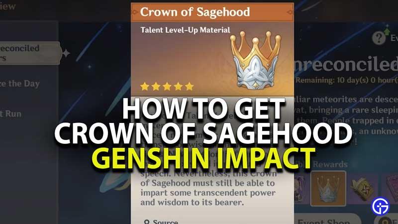 how-to-get-crown-of-sagehood-genshin-impact