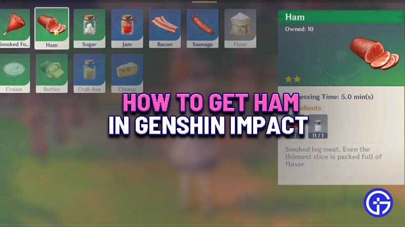 how-to-get-ham-genshin-impact