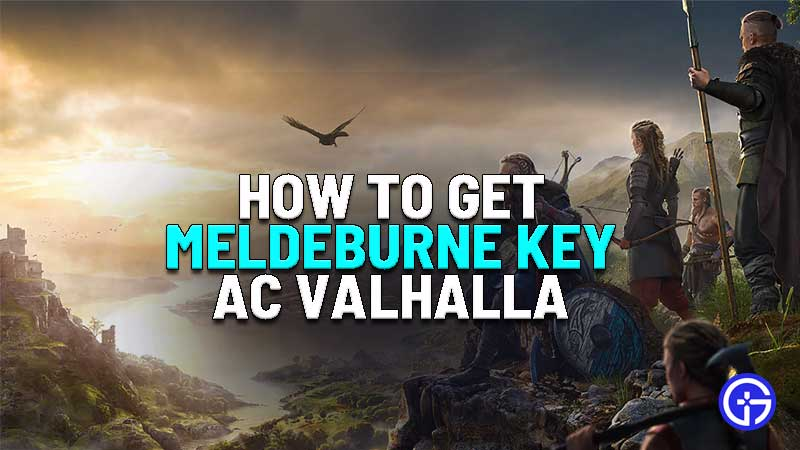 how to get meldeburne key in assassins creed valhalla
