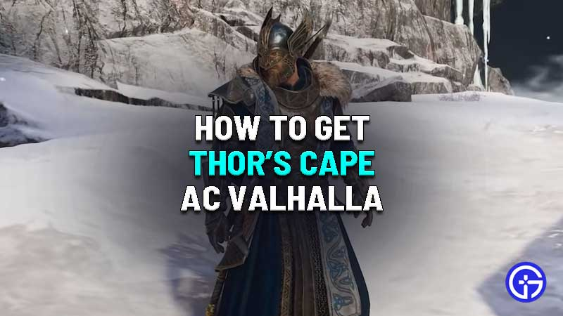 how to get thor's cape in assassin's creed valhalla