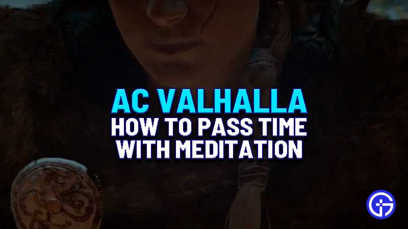 how-to-pass-time-ac-valhalla