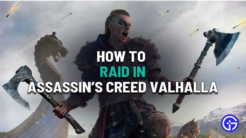 how to raid in assassins creed valhalla