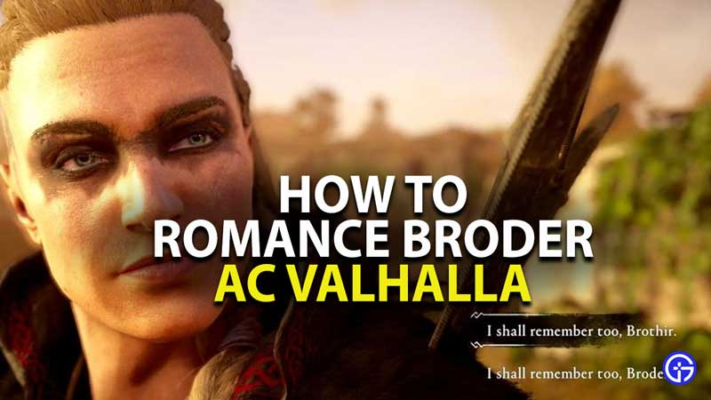 how to romance broder in assassins creed valhalla