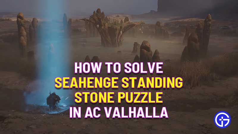 how to solve seahenge standing stone puzzle in assassin's creed valhalla