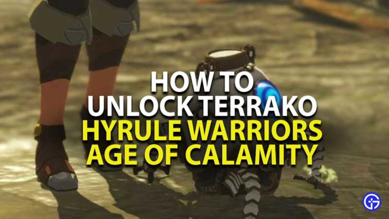 Hyrule Warriors Age Of Calamity How To Unlock Terrako