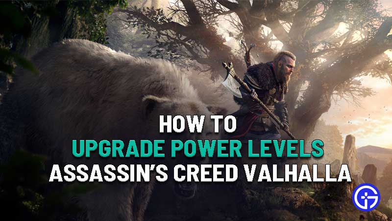 how to upgrade power levels in assassins creed valhalla