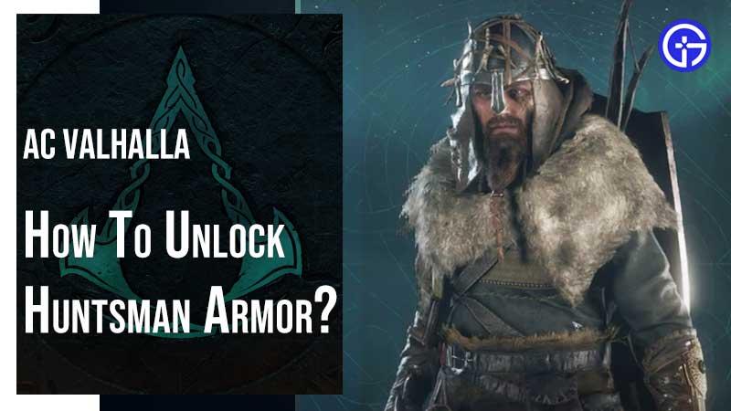 Valhalla Huntsman Armor Guide