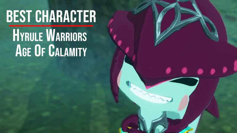 Age of Calamity Best Character