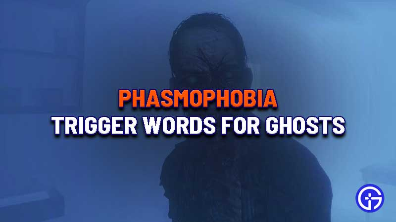 phasmophobia-trigger-words-phrases