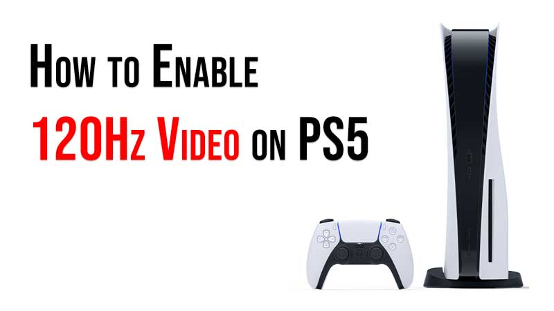 PS5 120Hz Refresh Rate Guide