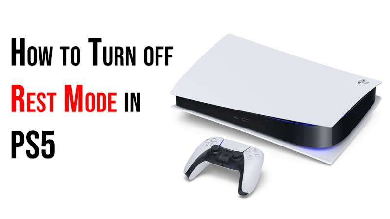 Turn off Rest Mode in PS5