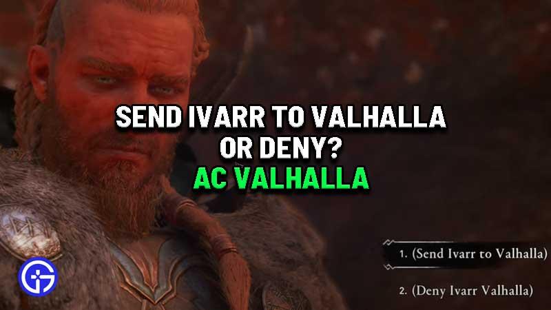 send-ivarr-to-valhalla-or-deny-ac-valhalla