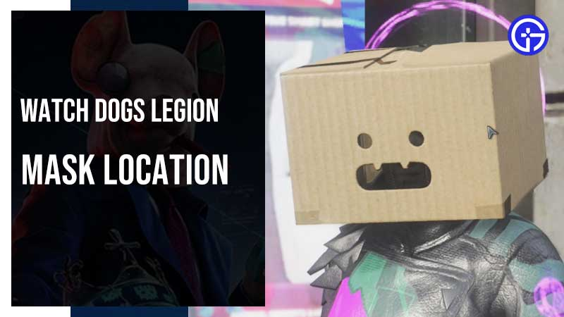 Watch Dogs Legion Mask Location Guide
