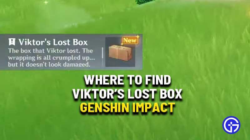 where-to-find-viktor-lost-box-genshin-impact