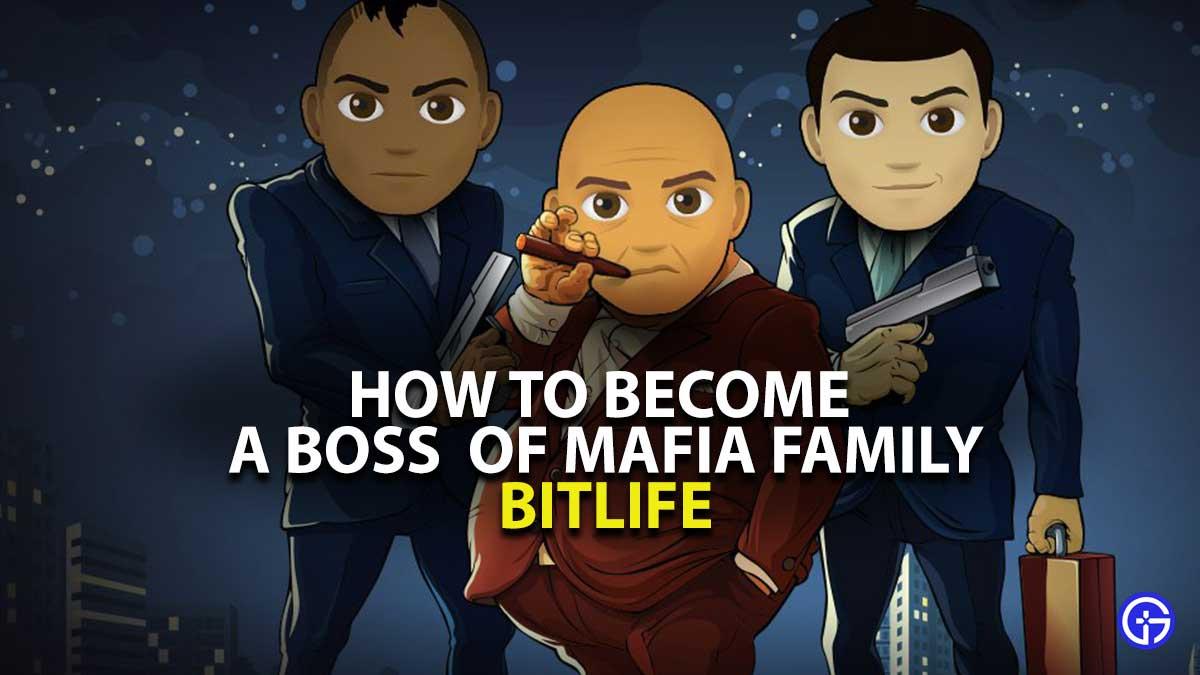 BitLife Mod Boss Godfather Guide