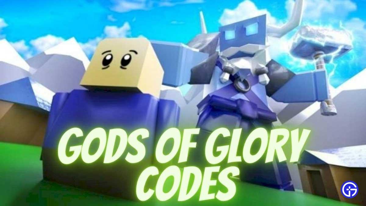 Gods of Glory Codes