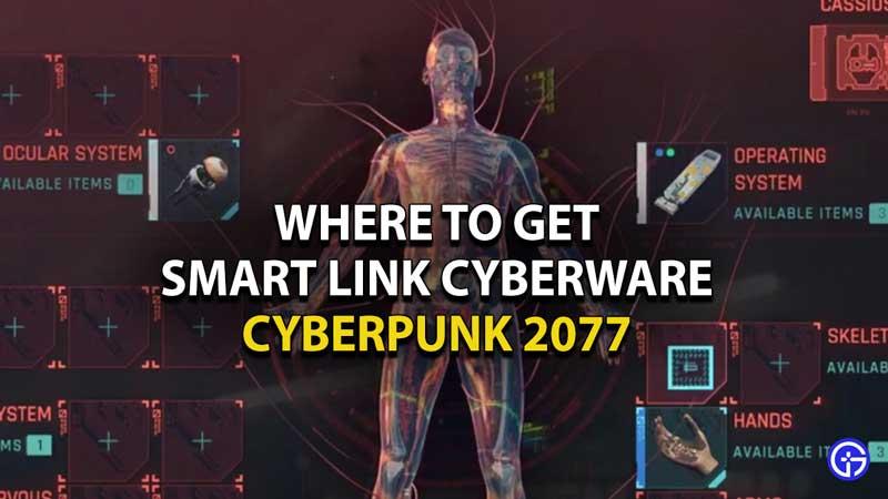 How-to-Unlock-Smart-Link-Cyberware-in-Cyberpunk-2077