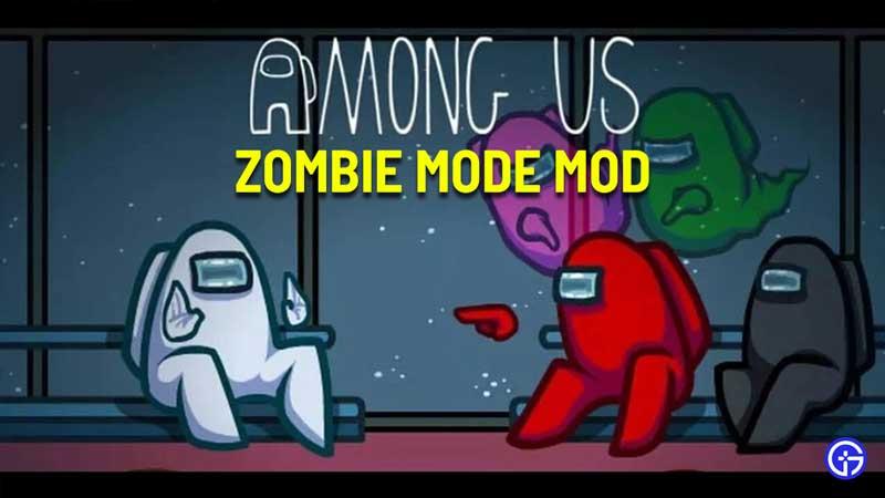 among us zombie mode mod