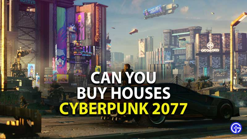 can you buy houses in cyberpunk 2077