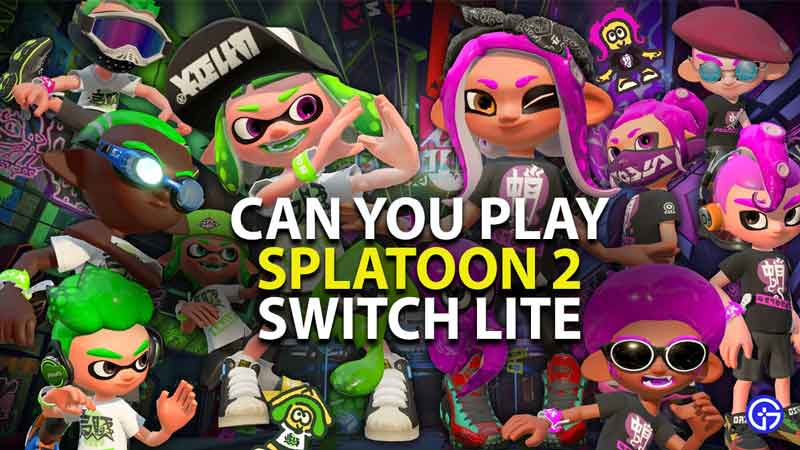 can you play splatoon 2 on nintendo switch lite