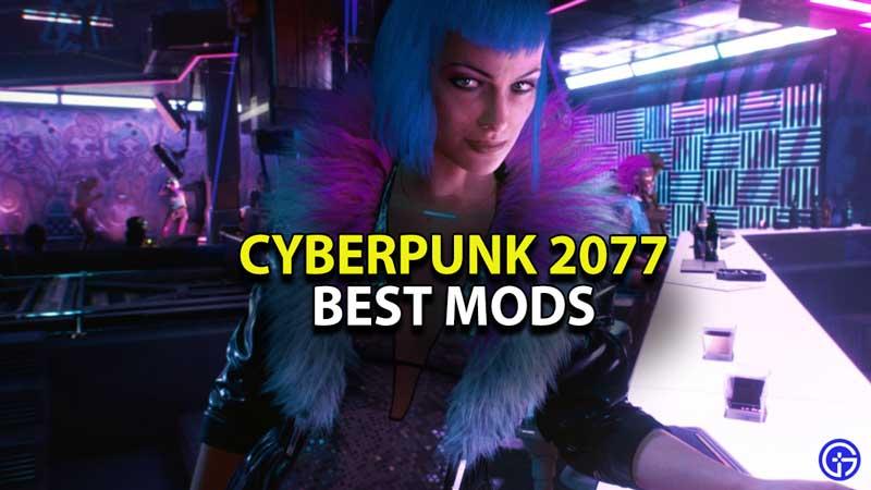 cyberpunk-2077-best-mods-guide