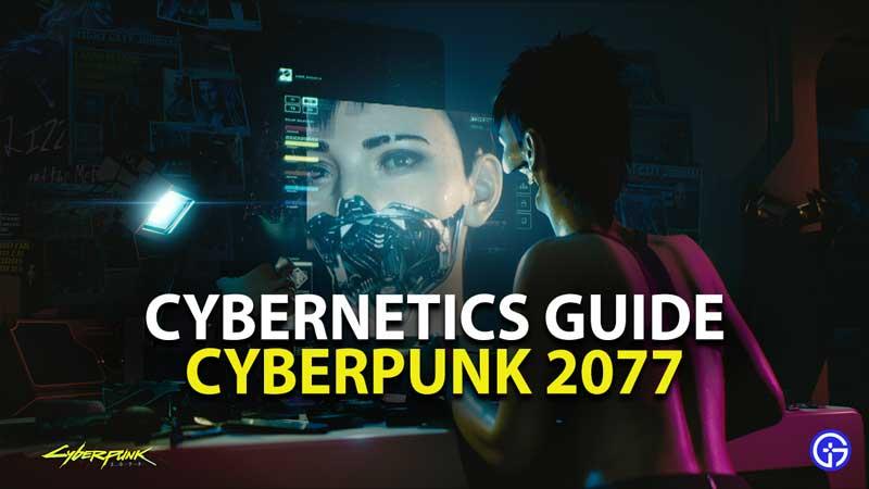 cyberpunk 2077 cybernetics guide