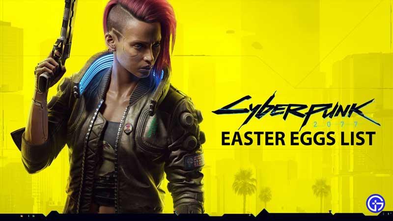 cyberpunk 2077 easter eggs list