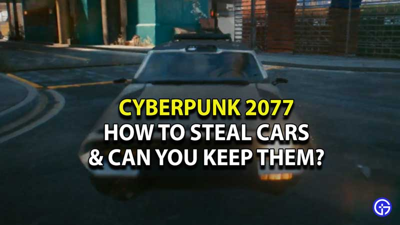cyberpunk-2077-how-to-steal-cars