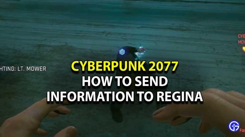 cyberpunk-2077-send-information-to-regina-objective