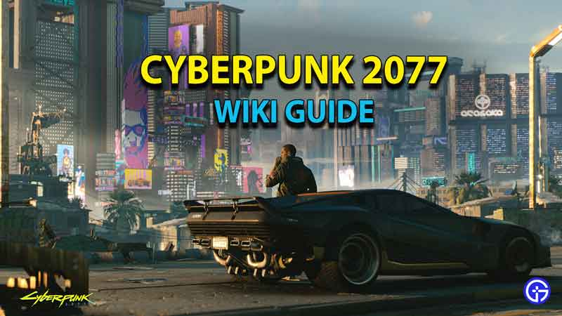 cyberpunk-2077-wiki-guide-strategy-tips-tricks