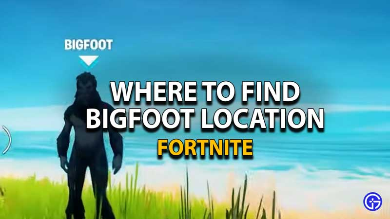 fortnite-bigfoot-location-map-how-to-find-1