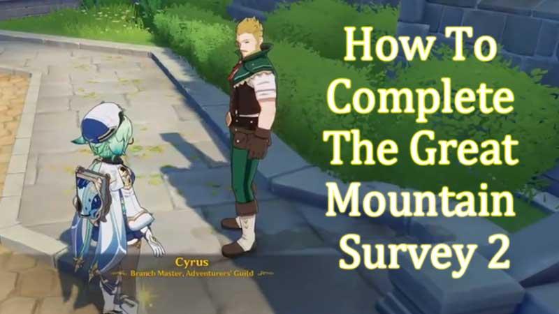 Great Mountain Survey 2 Genshin Impact Guide