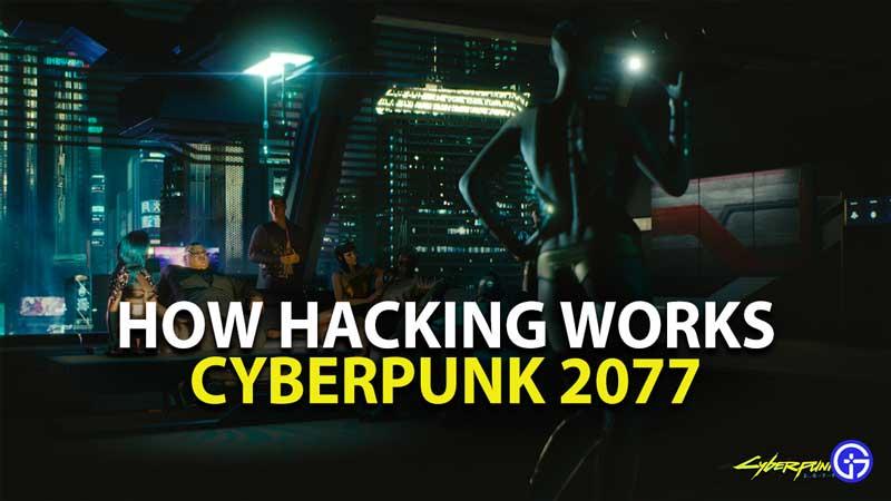 how hacking works in cyberpunk 2077
