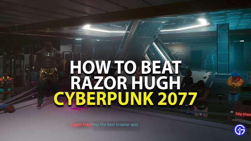 how to beat razor hugh in cyberpunk 2077