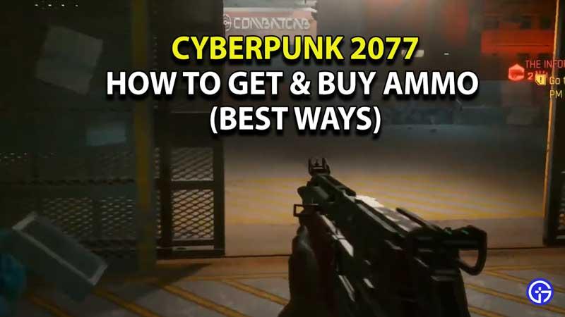how-to-buy-ammo-cyberpunk-2077