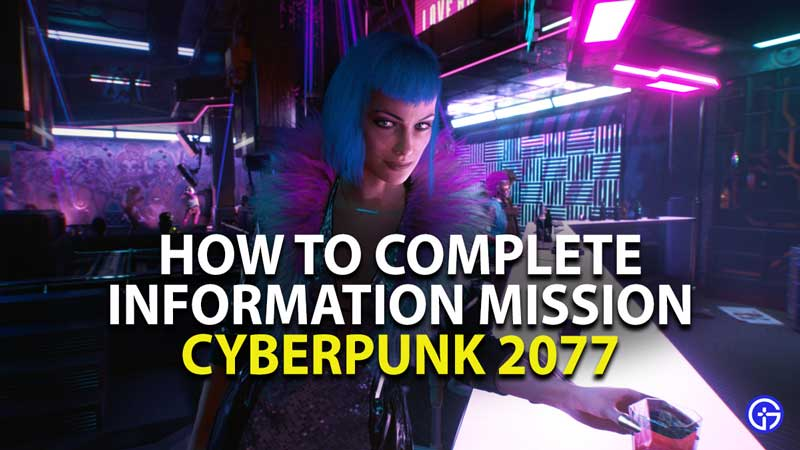 how to complete information braindance mission in cyberpunk 2077