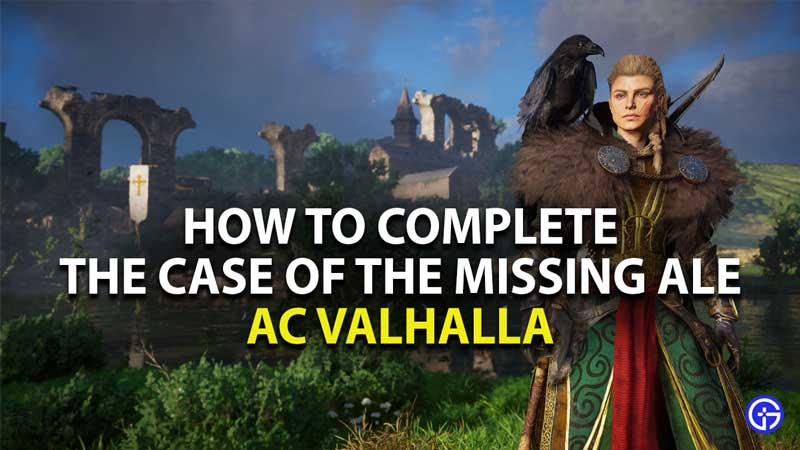 how to complete the case of the missing ale quest in assassin's creed valhalla
