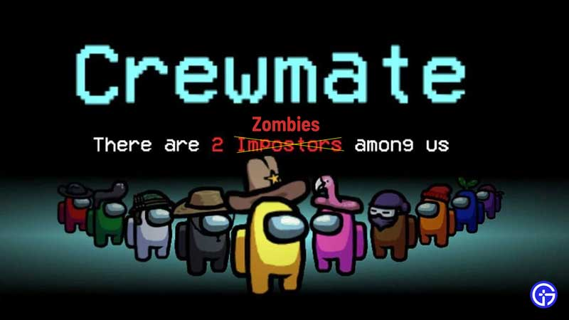 how to download, install, and play among us zombie mode mod