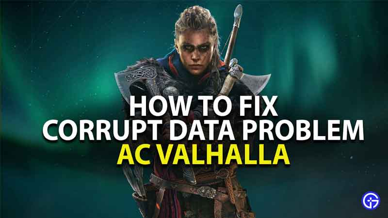 how to fix corrupt data in assassins creed valhalla