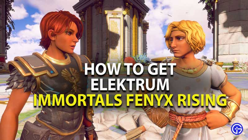 how to get elektrum in immortals fenyx rising