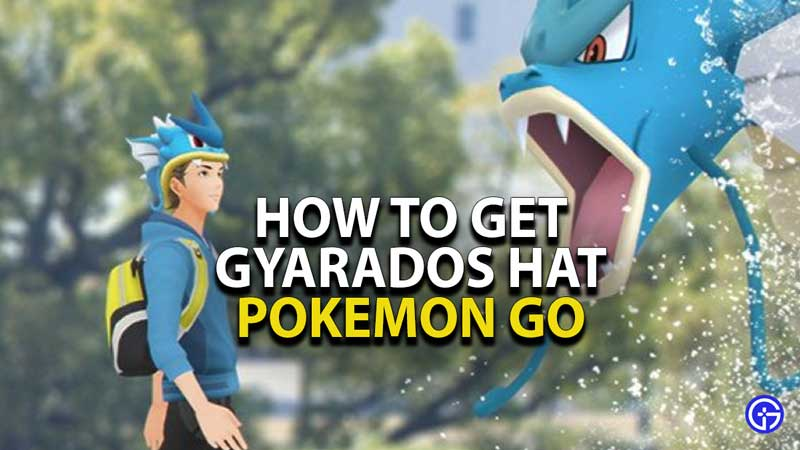 how-to-get-gyarados-hat-pokemon-go