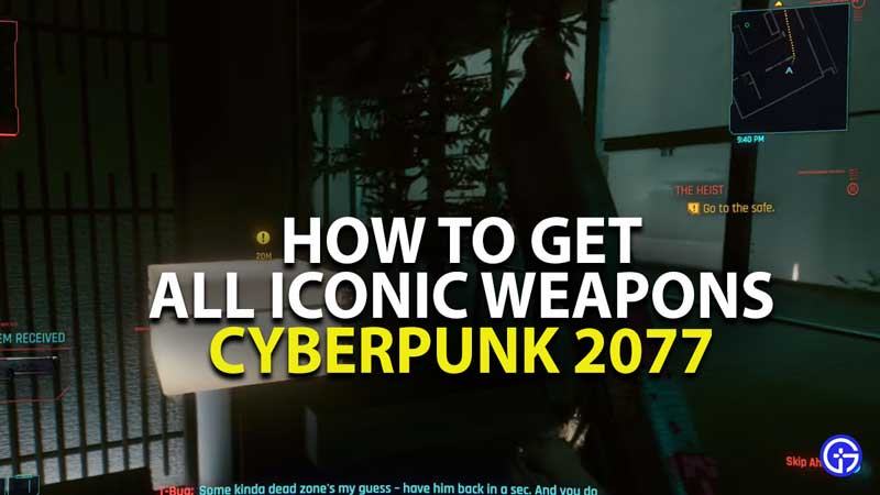 how to get iconic weapons in cyberpunk 2077