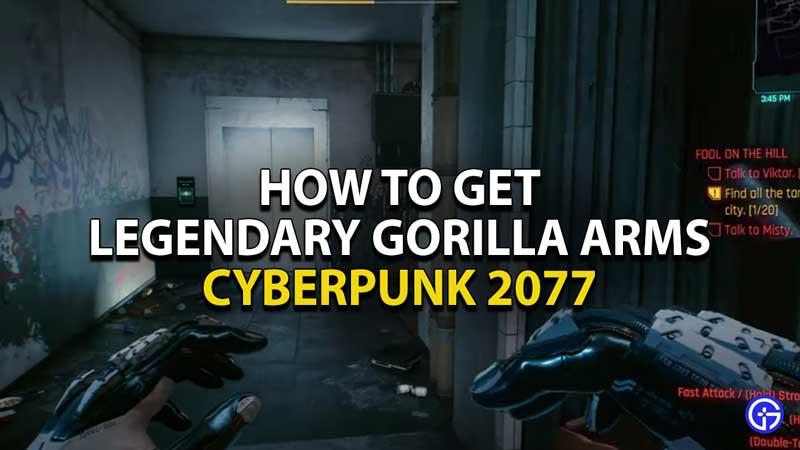 how-to-get-legendary-gorilla-arms-cyberpunk-2077