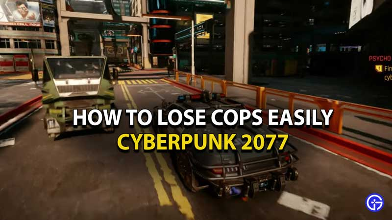 how-to-lose-cops-cyberpunk-2077