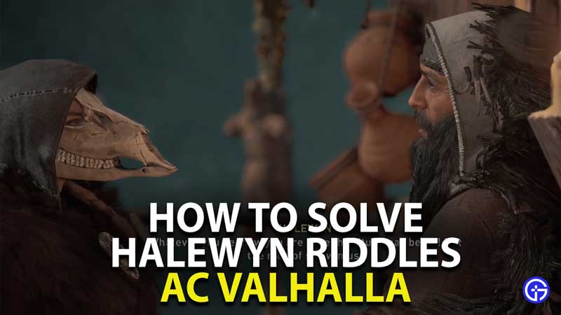 how to solve halewyn riddles in assassin's creed valhalla