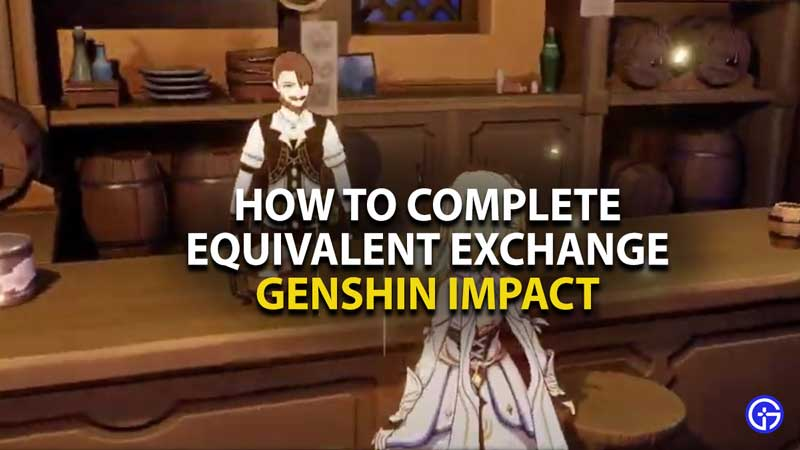 how-to-start-complete-equivalent-exchange-quest-genshin-impact-guide