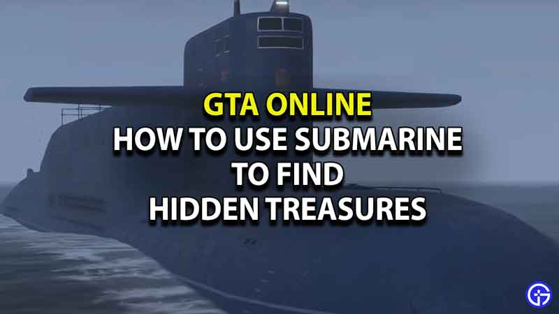 how-to-use-submarine-to-find-treasures-gta-online-1