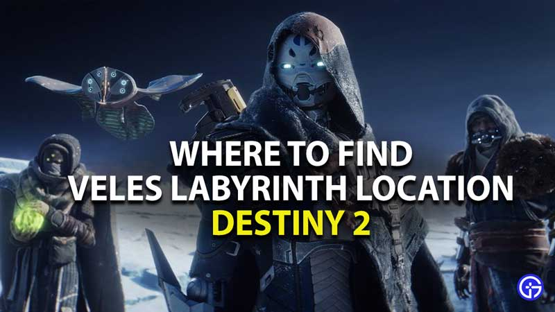 where to find veles labyrinth lost sector location in destiny 2
