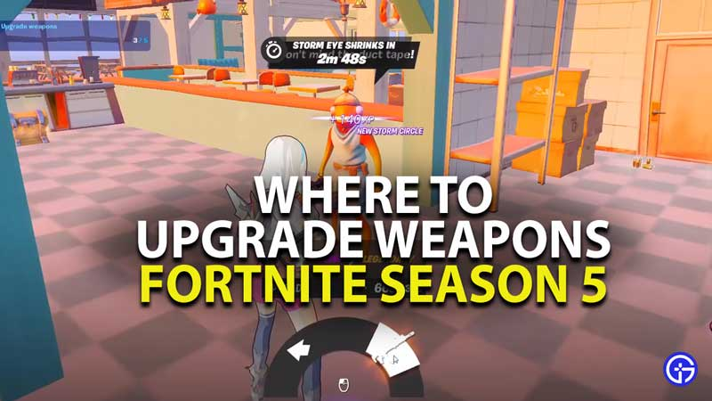 where to upgrade weapons in Fortnite Season 5