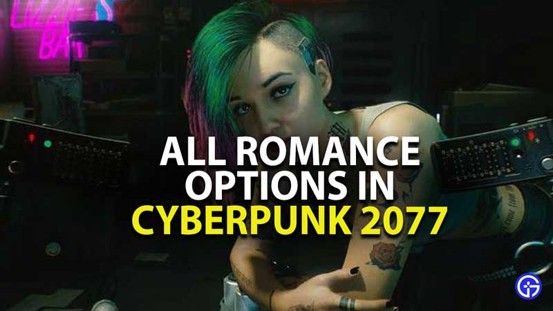 who can you romance in cyberpunk 2077